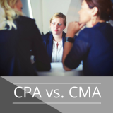 CPA vs. CMA: Is CPA or CMA a Better Accounting Certification?