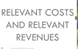 What is meant by relevant costs in accounting?